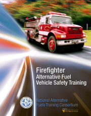 Firefighter First Responder Safety Training for Alternative Fuel Vehicles